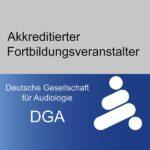 DGA – Deutsche Gesellschaft für Audiologie e.V.